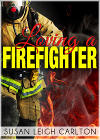 Loving A Firefighter cover.