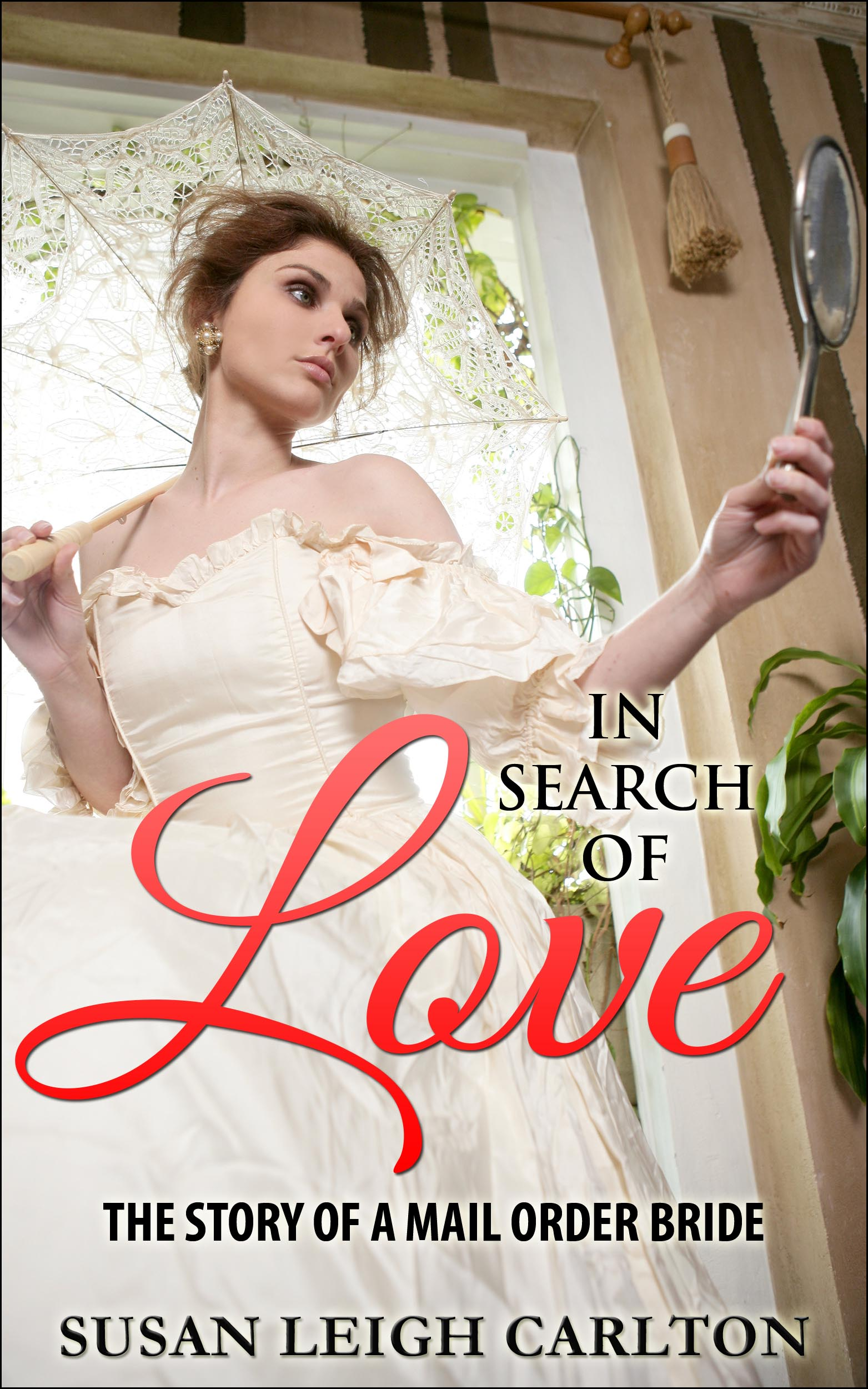 In Search Of Love: The Story of A Mail Order Bride