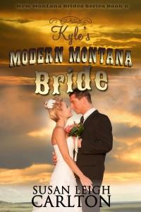 Kyle's modern montana bride updated