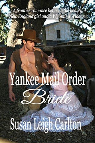 Yankee Mail Order Bride
